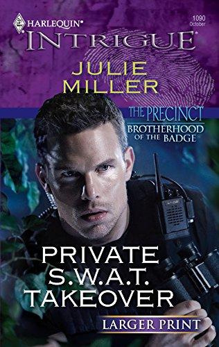 9780373888641: Private S.W.A.T. Takeover