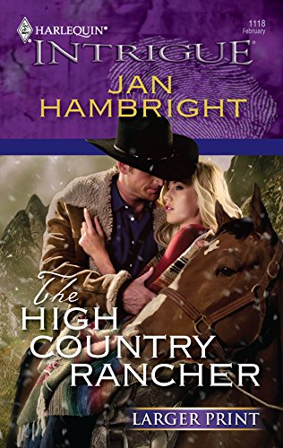 9780373888924: The High Country Rancher