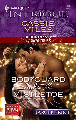 9780373889457: Bodyguard Under the Mistletoe