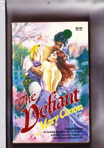 The Defiant (The O'Hara Dynasty, Book One): Canon, Mary