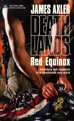 9780373890071: Red Equinox (Deathlands)