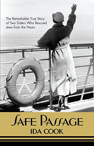 9780373892013: Safe Passage: The Remarkable True Story of Two Sisters Who Rescued Jews from the Nazis