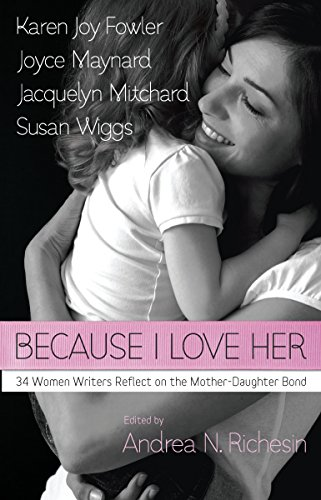 Because I Love Her: 34 Women Writers: various