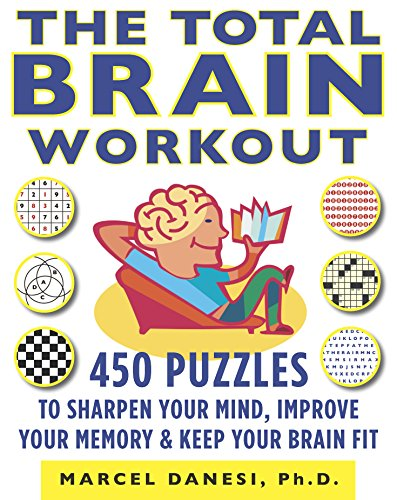 9780373892068: The Total Brain Workout: 450 Puzzles to Sharpen Your Mind, Improve Your Memory & Keep Your Brain Fit