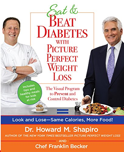 9780373892181: Eat & Beat Diabetes with Picture Perfect Weight Loss: The Visual Program to Prevent and Control Diabetes