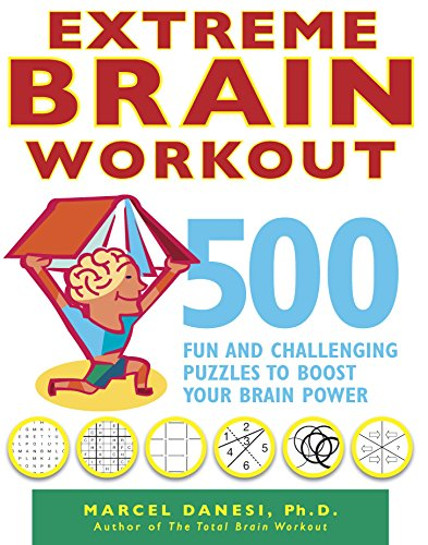 9780373892433: Extreme Brain Workout: 500 Fun and Challenging Puzzles to Boost Your Brain Power