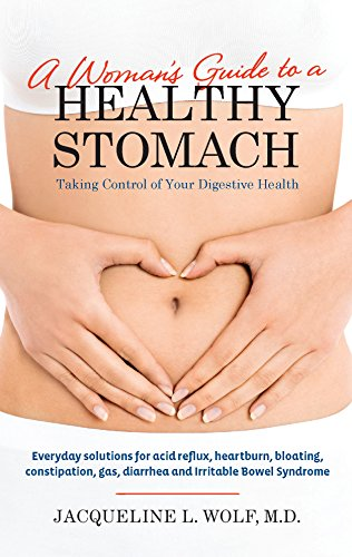 9780373892655: A Woman's Guide to a Healthy Stomach: Taking Control of Your Digestive Health