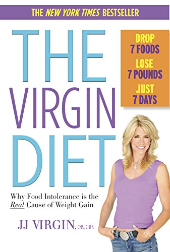 9780373892716: The Virgin Diet: Drop 7 Foods, Lose 7 Pounds, Just 7 Days