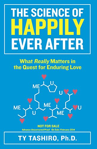 9780373892907: The Science of Happily Ever After: What Really Matters in the Quest for Enduring Love