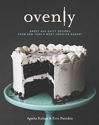 9780373892952: Ovenly: Sweet and Salty Recipes from New York's Most Creative Bakery