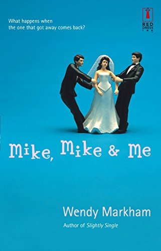 9780373895076: Mike, Mike & Me (Red Dress Ink Novels)