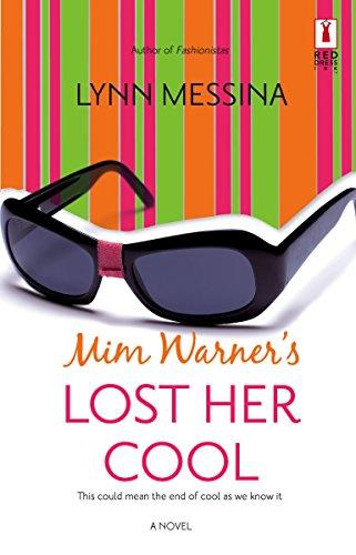 9780373895137: Mim Warner's Lost Her Cool (Red Dress Ink Novels)