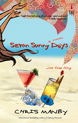 9780373895205: Seven Sunny Days (Red Dress Ink)