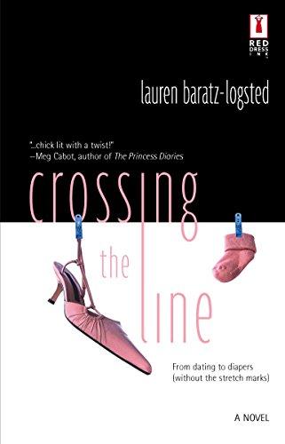 Crossing the Line (Red Dress Ink): Lauren Baratz-Logsted