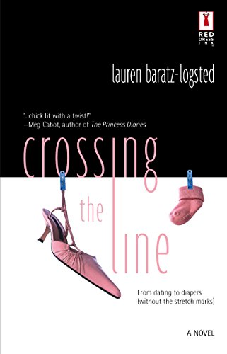 9780373895243: Crossing The Line (Red Dress Ink)
