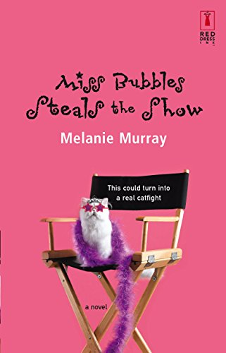 9780373895274: Miss Bubbles Steals The Show (Red Dress Ink Novels)