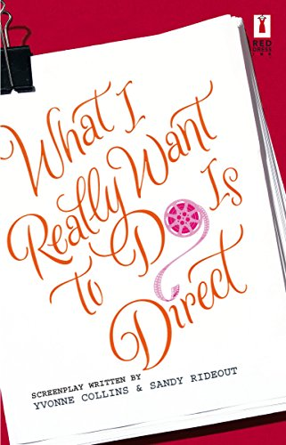 9780373895410: What I Really Want To Do Is Direct (Red Dress Ink Novels)
