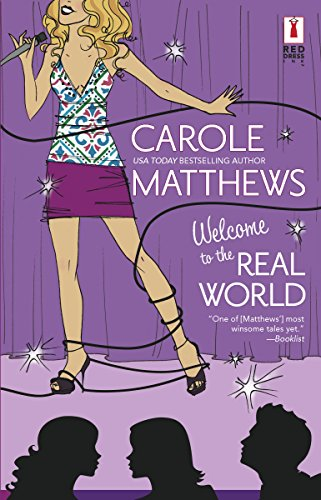 9780373895724: Welcome To The Real World (Red Dress Ink Novels)