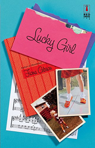 9780373896066: Lucky Girl (Red Dress Ink)