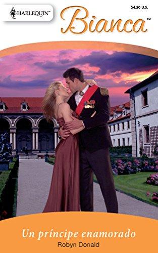 9780373897193: Un Principe Enamorado: (A Prince in Love) (Spanish Edition)