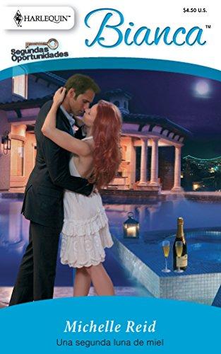 9780373897520: Una Segunda Luna De Miel: (A Second Honeymoon) (Spanish Edition)
