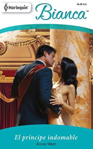 9780373897681: El Principe Indomable: (Indomitable Prince) (Spanish Edition)