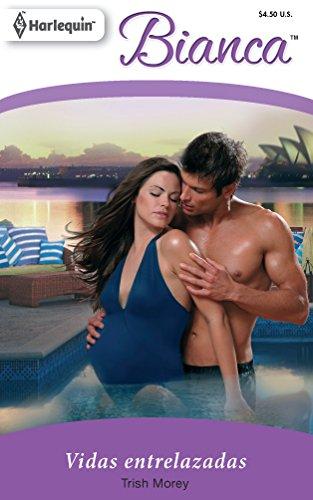 9780373897773: Vidas Entrelazadas = Intertwined Lives (Harlequin Bianca (Spanish))