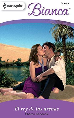 9780373897872: El Rey De Las Arenas: (The King of the Sands) (Spanish Edition)