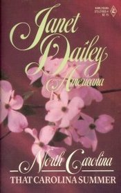 That Carolina Summer (Americana, North Carolina #33) (0373898339) by Janet Dailey