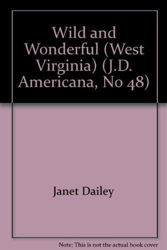 9780373898480: Wild and Wonderful (West Virginia) (J.D. Americana, No 48)