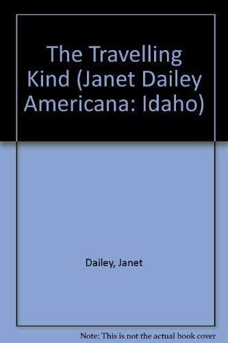 9780373898626: Travelling Kind (Idaho) (Janet Dailey Americana: Idaho)