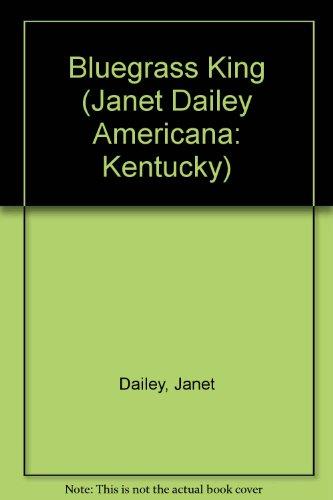 9780373898671: Bluegrass King #17 Kentucky (Janet Dailey Americana: Kentucky)