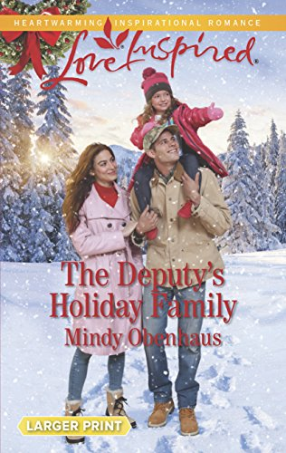 The Deputy's Holiday Family (Rocky Mountain Heroes): Obenhaus, Mindy