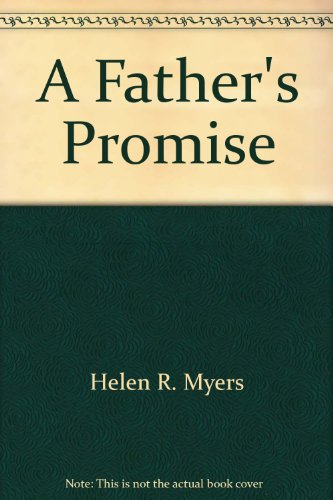 9780373910021: A Father's Promise
