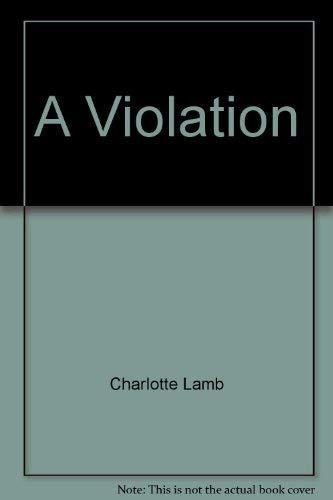 9780373970056: A Violation
