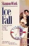 9780373970841: Ice Fall