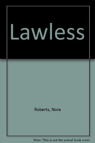 9780373979615: Lawless