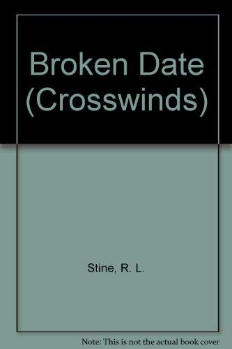 9780373980215: Broken Date (Crosswinds)