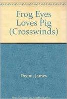 9780373980307: Frog Eyes Loves Pig (Crosswinds)