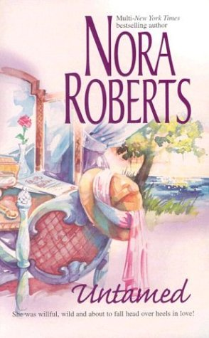 Nora Roberts Special Collector's Mixed Prepack: Blithe Images, Untamed, and From This Day: Nora...