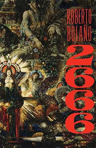 2666: A Novel: Roberto Bolano
