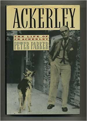9780374100506: Ackerley: The Life of J.R. Ackerley