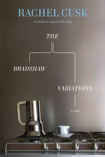 9780374100810: The Bradshaw Variations: A Novel