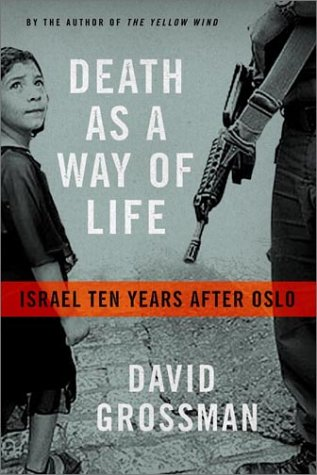 9780374102111: Death as a Way of Life: Israel Ten Years After Oslo