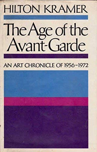 9780374102388: The age of The Avant-Garde