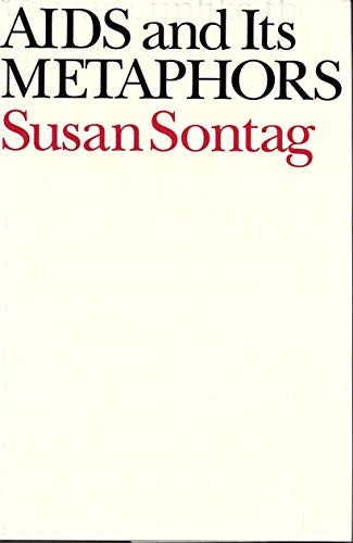 9780374102579: AIDS and its Metaphors / Susan Sontag