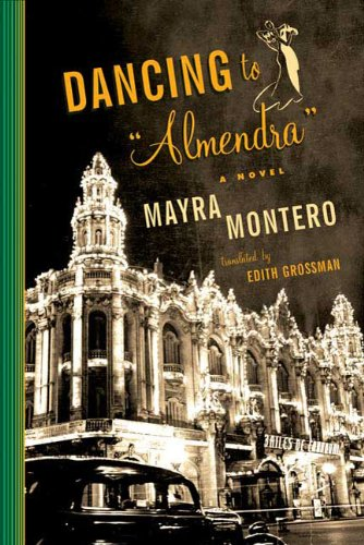 9780374102777: Dancing to Almendra: A Novel