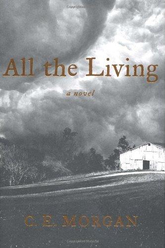 9780374103620: All the Living: A Novel