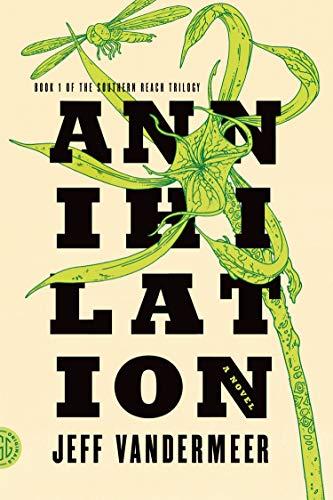 9780374104092: Annihilation: A Novel: 01 (Southern Reach Trilogy)