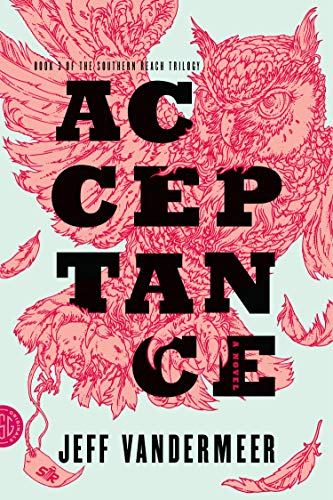 9780374104115: Acceptance: A Novel (The Southern Reach Trilogy)